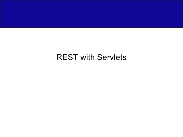 REST with Servlets