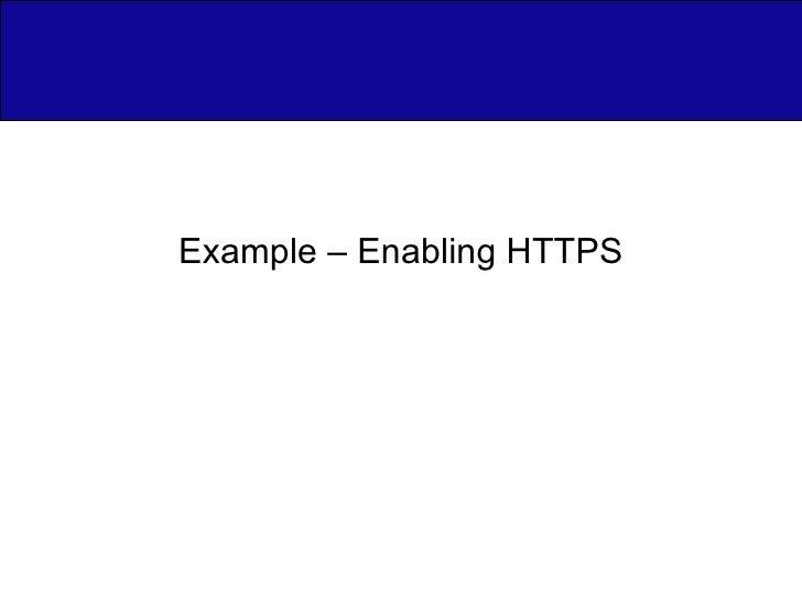 Example – Enabling HTTPS