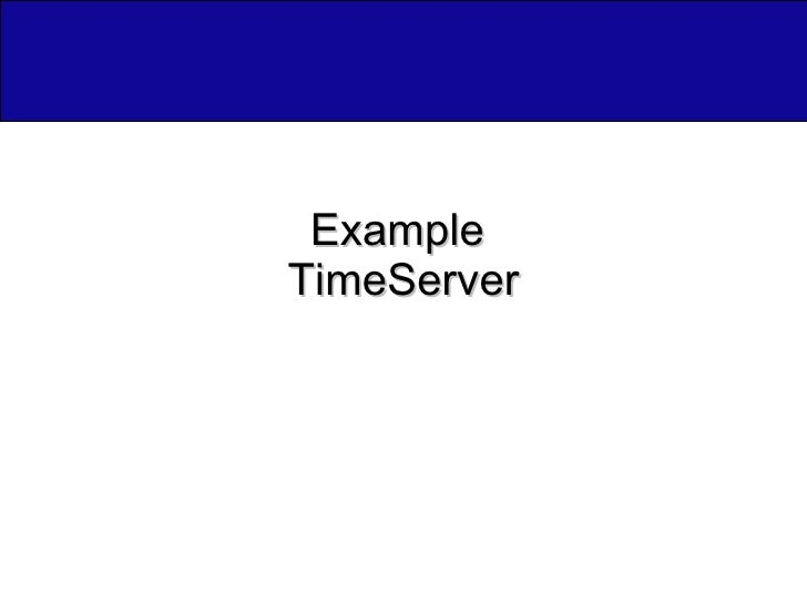 Example  TimeServer