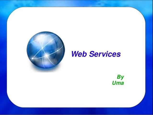 Web Services By Uma