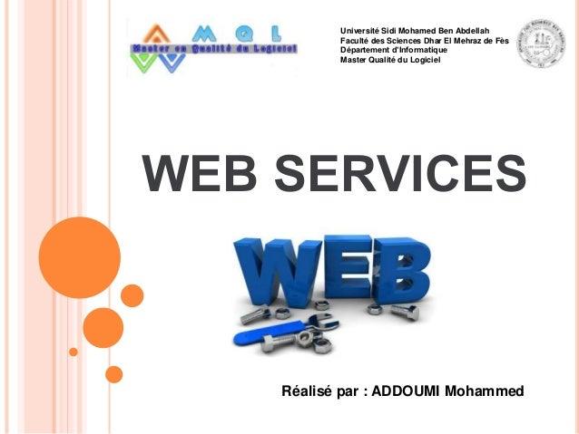 Université Sidi Mohamed Ben Abdellah Faculté des Sciences Dhar El Mehraz de Fès Département d'Informatique Master Qualité ...