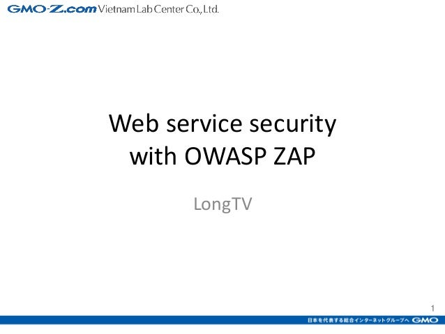 1 Webservicesecurity withOWASPZAP LongTV