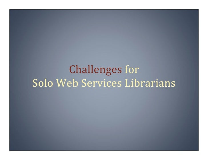 Web Services for Underfunded and Understaffed Libraries Slide 3