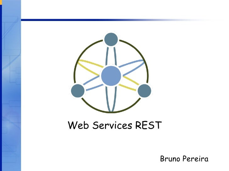 Bruno Pereira Web Services REST