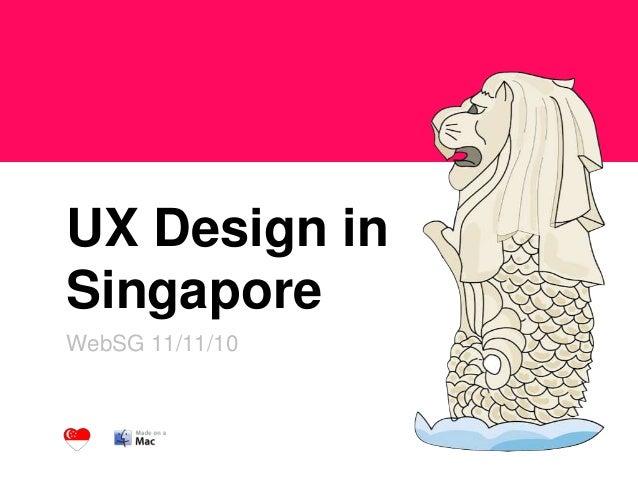 UX Design in Singapore WebSG 11/11/10