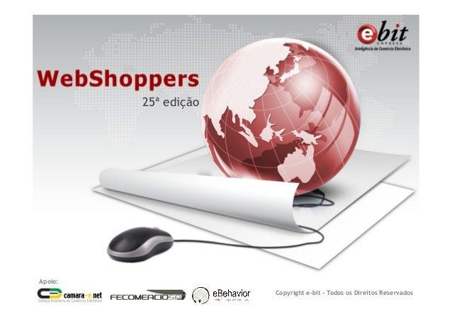 25ª edição Apoio: Copyright e-bit - Todos os Direitos Reservados