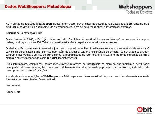 ec3ea7a3d2625 Consumidores Digitais  WebShoppers Brasil (e-Bit)