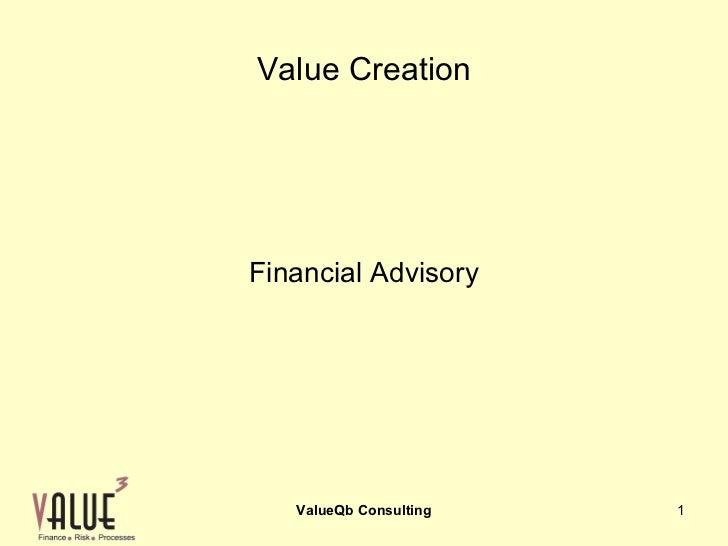 Value CreationFinancial Advisory   ValueQb Consulting   1