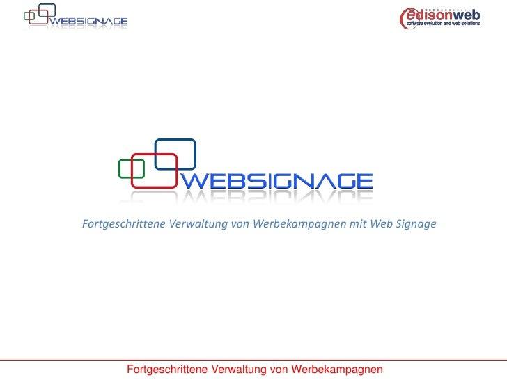 Fortgeschrittene Verwaltung von Werbekampagnen mit Web Signage<br />