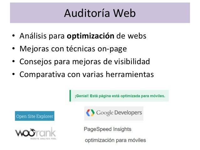 Análisis Competencia • Benchmarking • Análisis de nuevas palabras clave • Evolución del posicionamiento de keywords • Ocup...