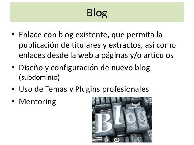Panel de Gestión CMS • Desde el CMS de la web se podrán gestionar: – Imágenes/video de fondo, – Banners y sus enlaces, – I...