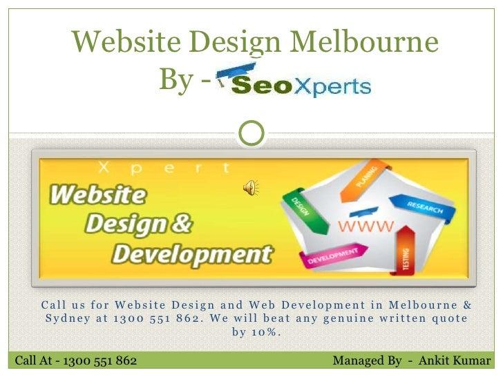 Website Design Melbourne               By -     ssssss    Call us for Website Design and Web Development in Melbourne &   ...