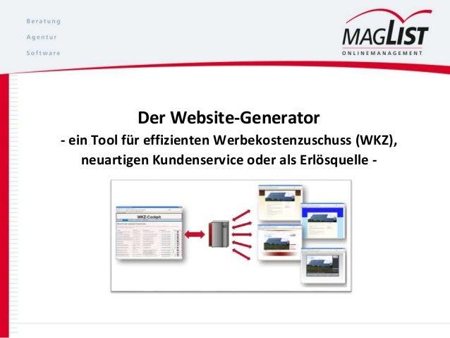 Der Website-Generator - ein Tool für effizienten Werbekostenzuschuss (WKZ), neuartigen Kundenservice oder als Erlösquelle -