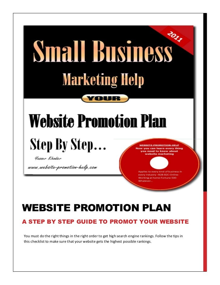 WEBSITE PROMOTION PLANA STEP BY STEP GUIDE TO PROMOT YOUR WEBSITEYou must do the right things in the right order to get hi...