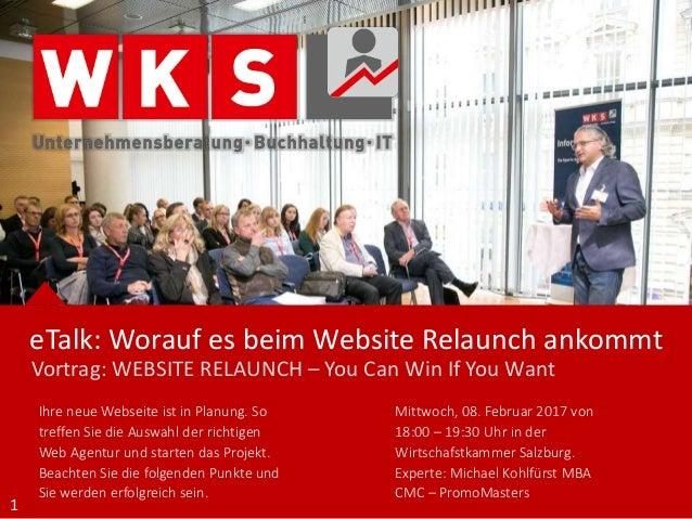 Mittwoch, 08. Februar 2017 von 18:00 – 19:30 Uhr in der Wirtschafstkammer Salzburg. Experte: Michael Kohlfürst MBA CMC – P...