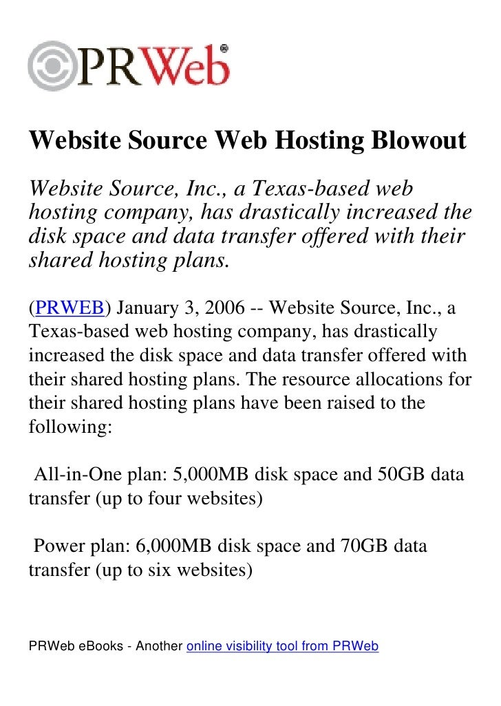 Website Source Web Hosting Blowout Website Source, Inc., a Texas-based web hosting company, has drastically increased the ...