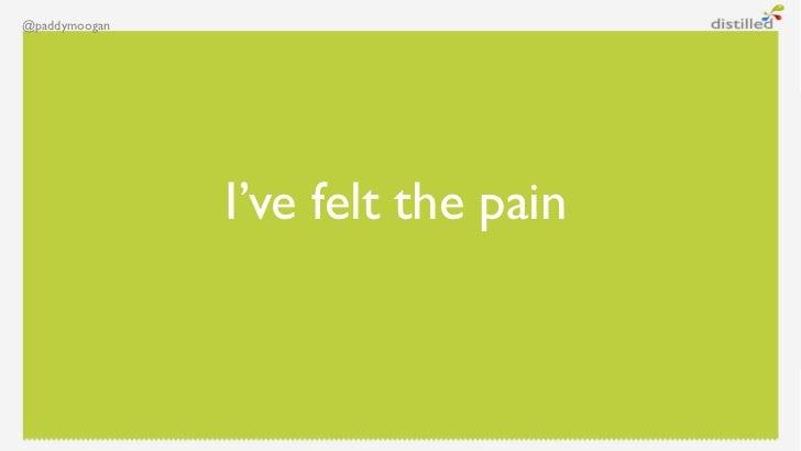 @paddymoogan               I've felt the pain