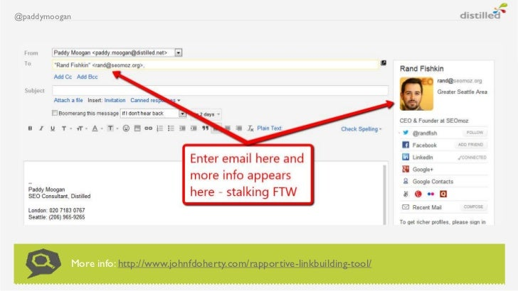 @paddymoogan           More info: http://www.johnfdoherty.com/rapportive-linkbuilding-tool/
