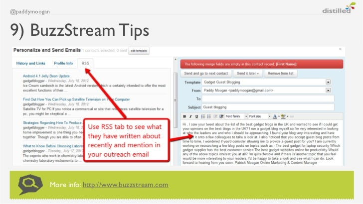 @paddymoogan9) BuzzStream Tips           More info: http://www.buzzstream.com