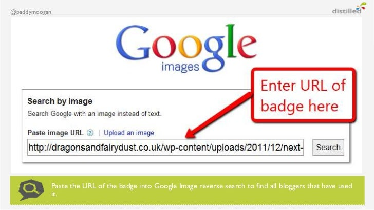 @paddymoogan           Paste the URL of the badge into Google Image reverse search to find all bloggers that have used    ...