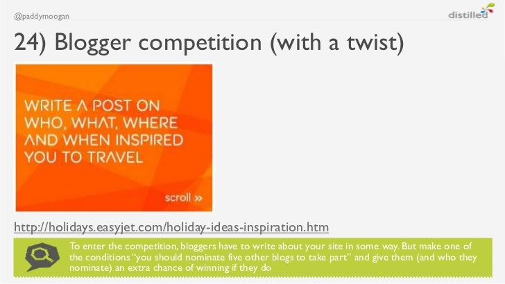 @paddymoogan24) Blogger competition (with a twist)http://holidays.easyjet.com/holiday-ideas-inspiration.htm           To e...