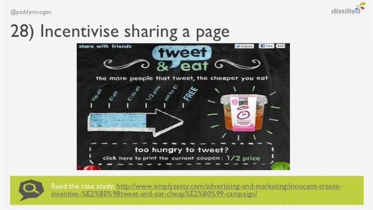 @paddymoogan28) Incentivise sharing a page           Read the case study: http://www.simplyzesty.com/advertising-and-marke...