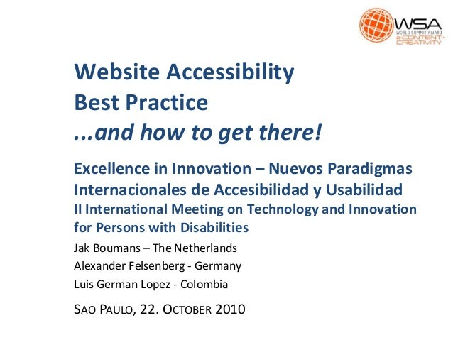 Website Accessibility Best Practice ...and how to get there! Excellence in Innovation – Nuevos Paradigmas Internacionales ...