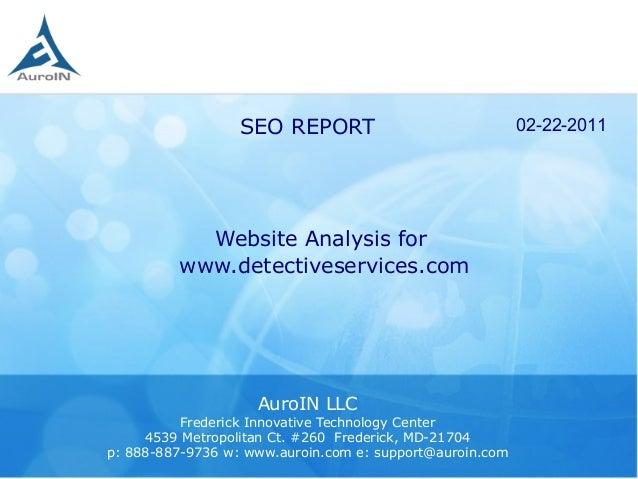 Website Analysis forwww.detectiveservices.comAuroIN LLCFrederick Innovative Technology Center4539 Metropolitan Ct. #260 Fr...