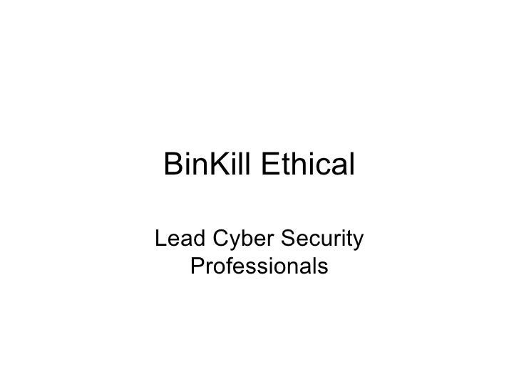 BinKill EthicalLead Cyber Security   Professionals