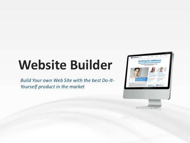 Website Builder<br />Build Your own Web Site with the best Do-It-Yourself product in the market<br />