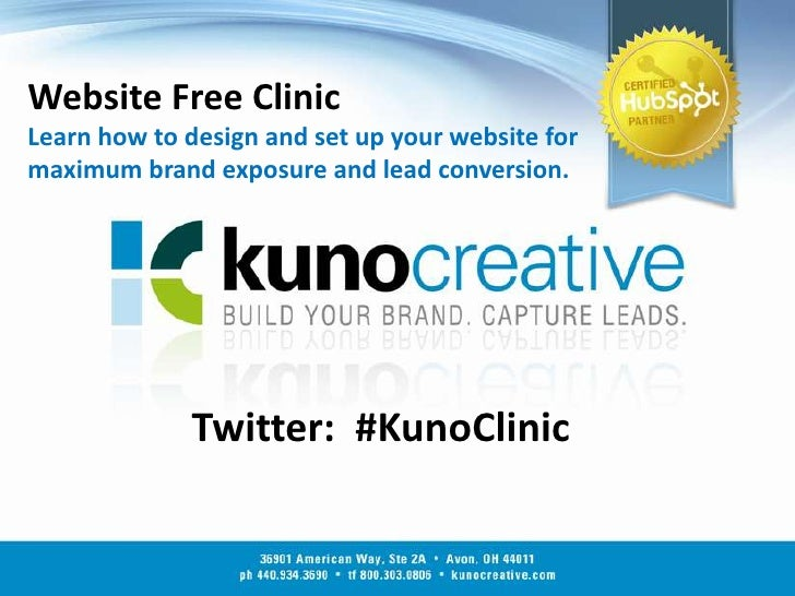 Website Free ClinicLearn how to design and set up your website for maximum brand exposure and lead conversion.<br />Twitte...