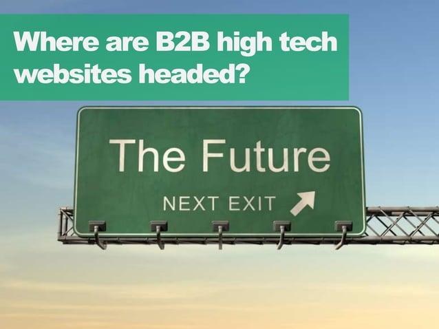 1414 Where are B2B high tech websites headed?
