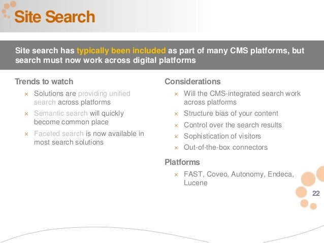 22 Trends to watch  Solutions are providing unified search across platforms  Semantic search will quickly become common ...