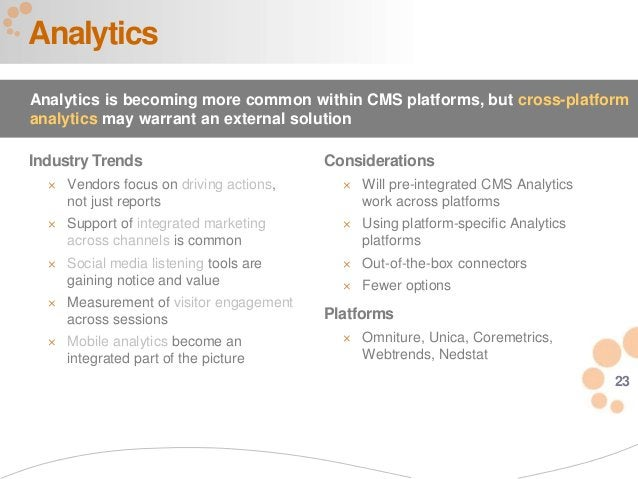 23 Industry Trends  Vendors focus on driving actions, not just reports  Support of integrated marketing across channels ...