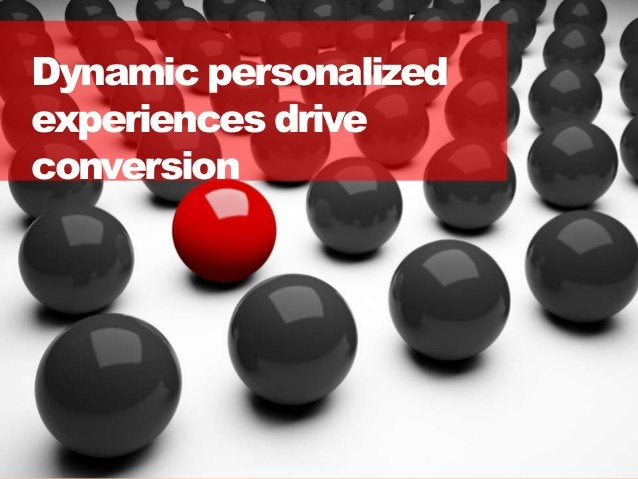 2626 Dynamic personalized experiences drive conversion