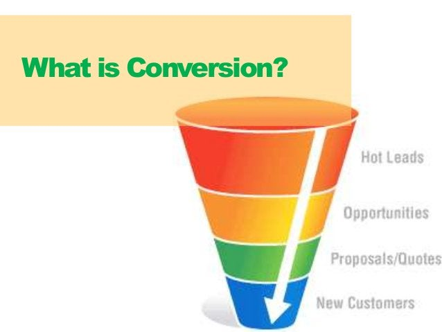 33 What is Conversion?