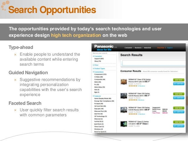 51 Type-ahead  Enable people to understand the available content while entering search terms Guided Navigation  Suggesti...