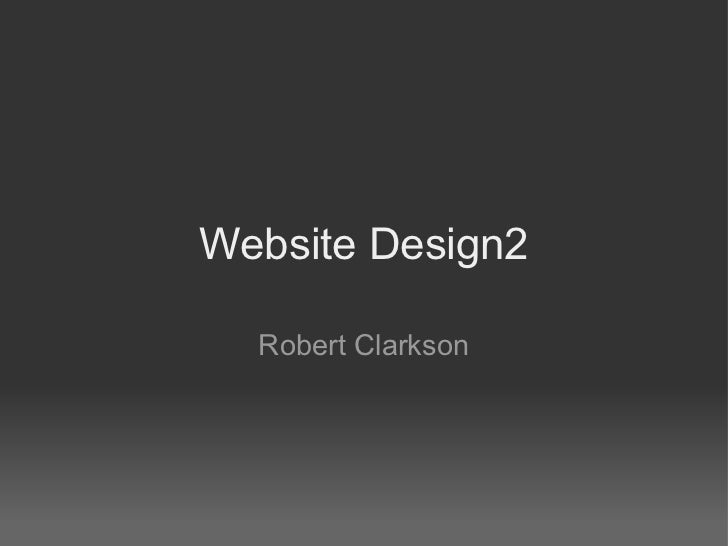Website Design2  Robert Clarkson