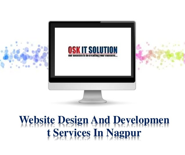 Website Design And Developmen t Services In Nagpur