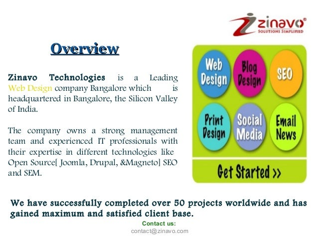 Overview Zinavo Technologies is a Leading Web Design company Bangalore which is headquartered in Bangalore, the Silicon Va...