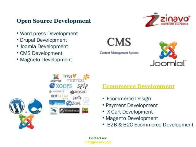 Open Source Development • Word press Development • Drupal Development • Joomla Development • CMS Development • Magneto Dev...