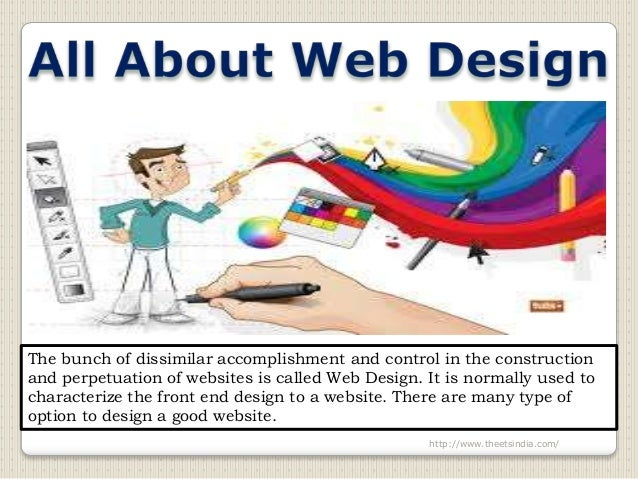 The bunch of dissimilar accomplishment and control in the constructionand perpetuation of websites is called Web Design. I...