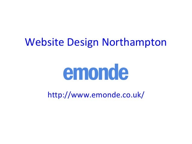 Website Design Northampton http://www.emonde.co.uk/