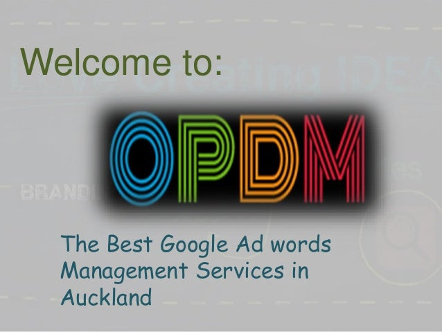 Welcome to: The Best Google Ad words Management Services in Auckland