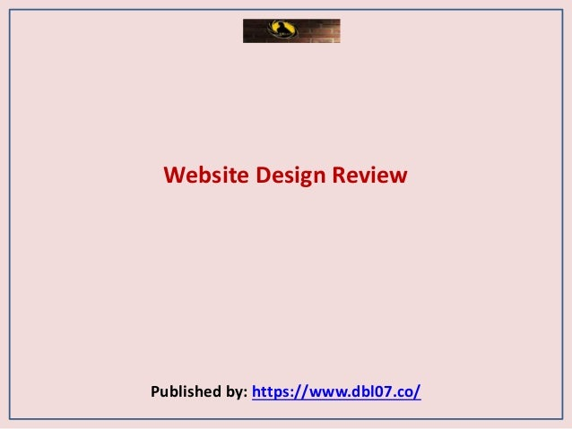 Website Design Review Published by: https://www.dbl07.co/