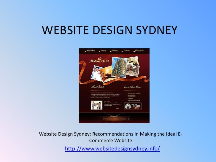 WEBSITE DESIGN SYDNEYWebsite Design Sydney: Recommendations in Making the Ideal E-                     Commerce Website   ...
