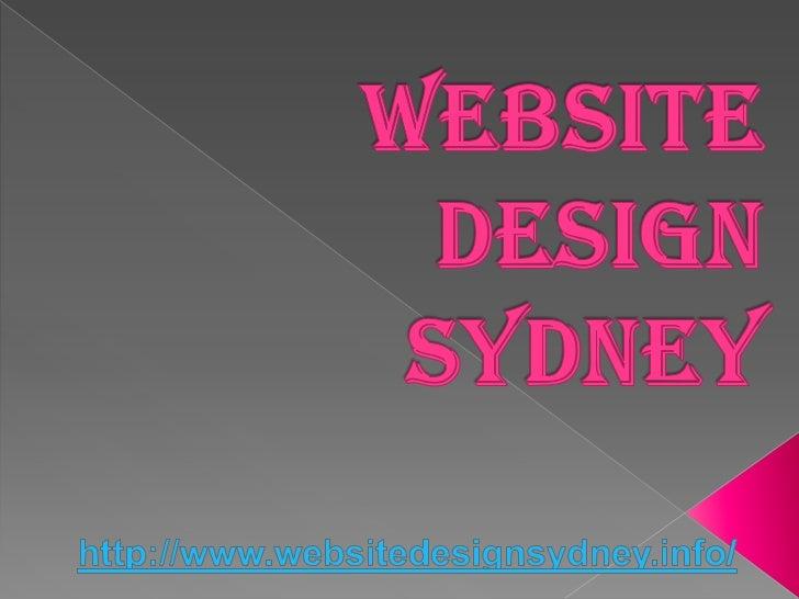 Website Design Sydney:  The advantages of  having a very good    website design