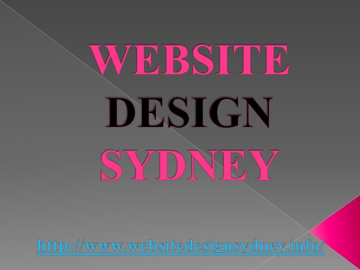 Website Design Sydney:How To Guarantee That The Website You Had Created IWill SurelyWill Definitely Entice A    Lot Of Vis...