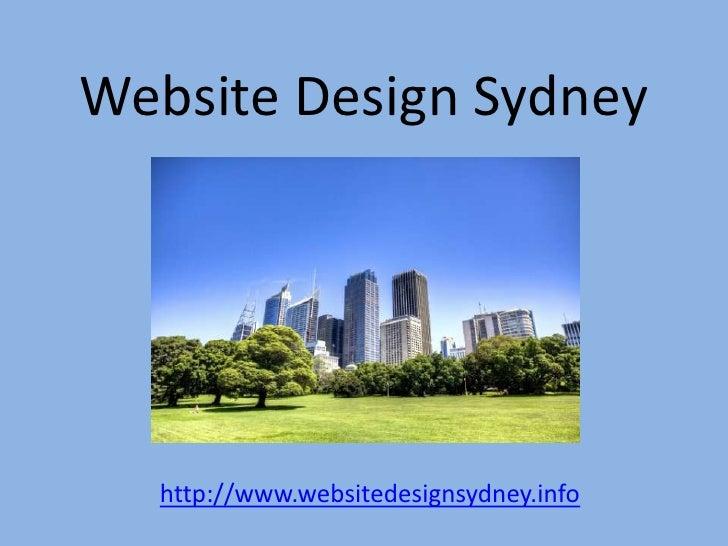 Website Design Sydney<br />http://www.websitedesignsydney.info<br />