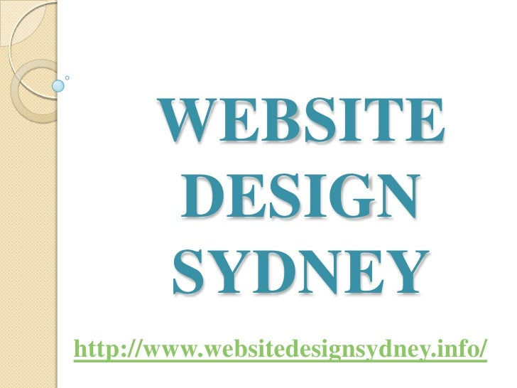 WEBSITE       DESIGN       SYDNEYhttp://www.websitedesignsydney.info/